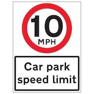 10 MPH Car Park Speed Limit