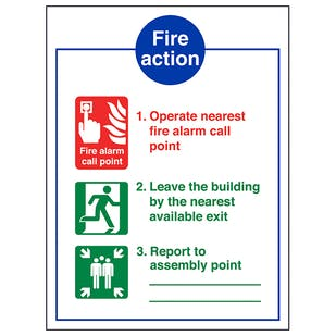 3 Point Fire Action Notice/Operate Nearest Fire Alarm