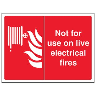 Not For Use On Live Electrical Fires - Landscape