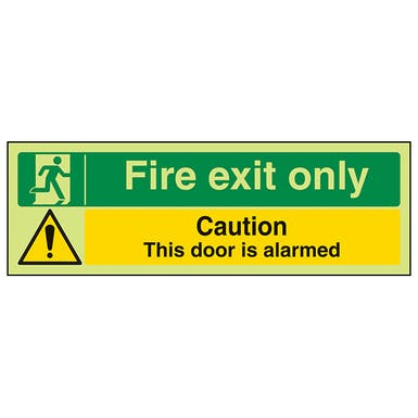 GITD Fire exit only / Caution this door is alarmed