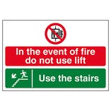 In The Event Of Fire Do Not Use Lift / Use The Stairs Down Left