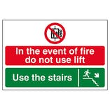 In The Event Of Fire Do Not Use Lift / Use The Stairs Down Right