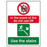 In The Event Of Fire Do Not Use Lift / Use The Stairs Right