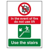 In The Event Of Fire Do Not Use Lift / Use The Stairs Left