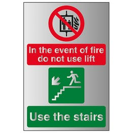 In The Event Of Fire Do Not Use Lift / Use The Stairs Left - Aluminium Effect