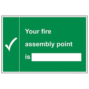 Your Fire Assembly Point Is With Blank