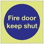 GITD Fire Door Keep Shut