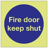 GITD Fire Door Keep Shut