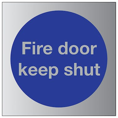 Aluminium Effect - Fire Door Keep Shut
