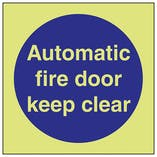 GITD Automatic Fire Door Keep Clear