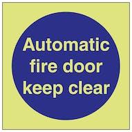 GITD Automatic Fire Door Keep Clear