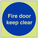 GITD Fire Door Keep Clear