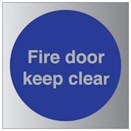 Aluminium Effect - Fire Door Keep Clear
