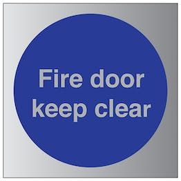 Fire Door Keep Clear - Aluminium Effect