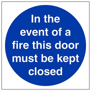 In The Event Of Fire Must Keep Closed