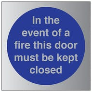 Aluminium Effect - In The Event Of Fire Must Keep Closed