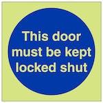 GITD This Door Must Be Kept Locked Shut - Square
