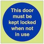 GITD This Door To Be Kept Locked