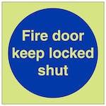 GITD Fire Door Keep Locked Shut