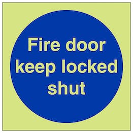 GITD Fire Door Keep Locked Shut