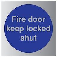 Aluminium Effect - Fire Door Keep Locked Shut
