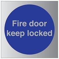 Aluminium Effect - Fire Door Keep Locked
