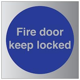 Fire Door Keep Locked - Aluminium Effect