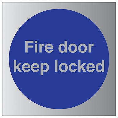 Aluminium Effect - Fire Door Keep Locked