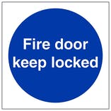 Fire Door Keep Locked - Polycarbonate