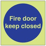 GITD Fire Door Keep Closed