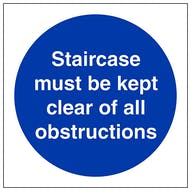 Staircase Must Be Kept Clear