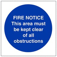 Fire Notice This Area Must Be Kept Clear