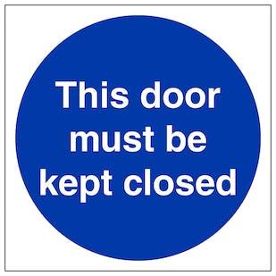 This Door Must Be Kept Closed