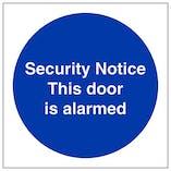 Eco-Friendly Security Notice This Door Is Alarmed