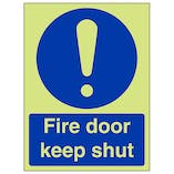 GITD Fire Door Keep Shut - Portrait