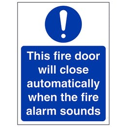 Fire Door Will Close Automatically - Portrait
