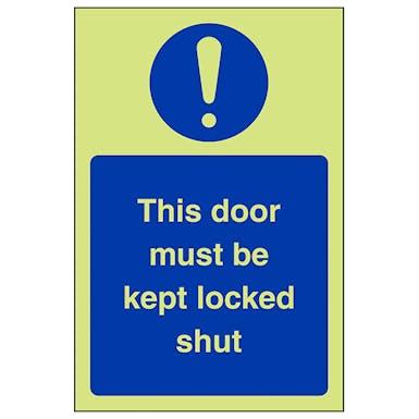 GITD This Door Must Be Kept Locked Shut - Portrait