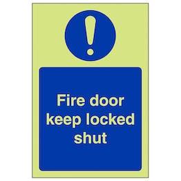 GITD Fire Door Keep Locked Shut - Portrait