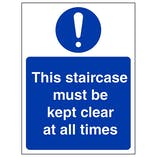 Staircase Must Be Kept Clear At All - Portrait
