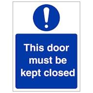 This Door Must Be Kept Closed - Portrait