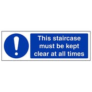 Staircase Must Be Kept Clear - Landscape