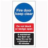 Fire Door Keep Clear / Do Not Block / A Maintained Door