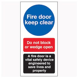 Fire Door Keep Clear / Do Not Block / A Fire Door