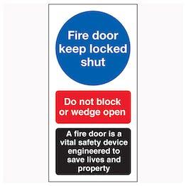 Fire Door Keep Locked Shut / Do Not Block / A Fire Door