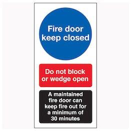 Fire Door Keep Closed / Do Not Block / A Maintained Door