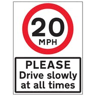 20 MPH Please Drive Slowly