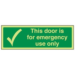 GITD This Door Is For Emergency Use Only - Landscape