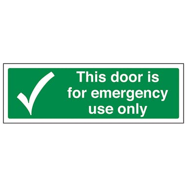 This Door is For Emergency Use Only - Landscape