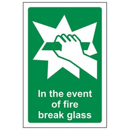 In The Event Of Fire Break Glass