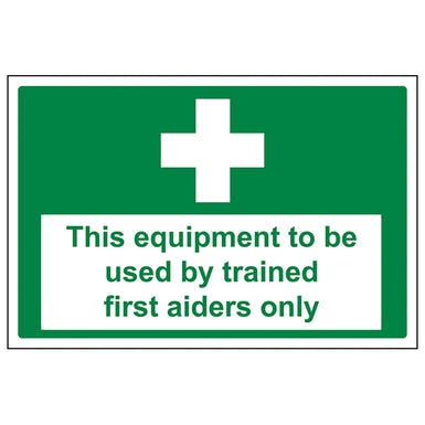 This Equipment Only To Be Used By First Aiders
